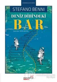 Deniz Dibindeki Bar - Zamansızlar Serisi