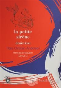 La Petite Sirene Deniz Kızı Fransızca Hikayeler Seviye 3