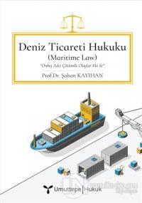 Deniz Ticareti Hukuku (Ciltli)
