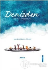 Denizden (Ciltli) Mehmet Yalçınkaya
