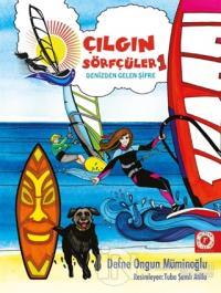 Denizden Gelen Şifre - Çılgın Sörfçüler 1 (Yelken İpi Hediyeli) (Ciltli)