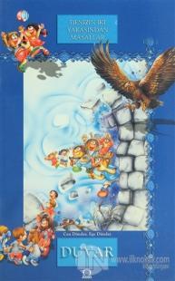 Denizin İki Yakasından Masallar - Duvar