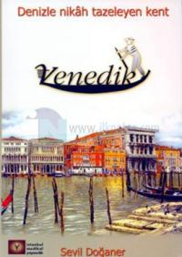 Denizle Nikah Tazeleyen Kent - Venedik