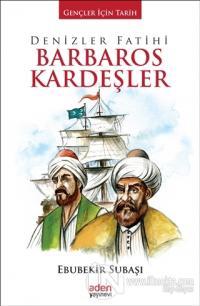 Denizler Fatihi Barbaros Kardeşler (Ciltli)