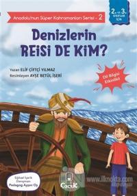 Denizlerin Reisi De Kim? - Anadolu'nun Süper Kahramanları Serisi 2