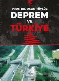 Deprem ve Türkiye Okan Tüysüz