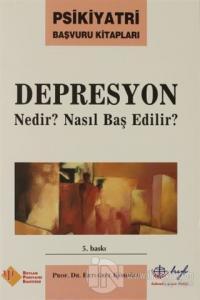 Depresyon Nedir? Nasıl Başedilir? %25 indirimli Ertuğrul Köroğlu