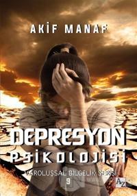 Depresyon Psikolojisi Akif Manaf