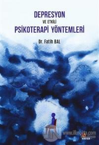Depresyon ve Etkili Psikoterapi Yöntemleri
