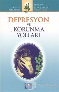 Depresyon ve Korunma Yolları