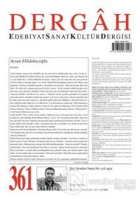 Dergah Edebiyat Sanat Kültür Dergisi Sayı: 361 Mart 2021 Kolektif