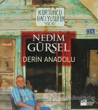 Derin Anadolu (Ciltli)