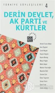 Derin Devlet, AK Parti ve Kürtler