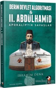 Derin Devlet Algoritması ve 2. Abdülhamid Apokaliptik Savaşlar