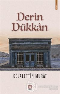 Derin Dükkan Celalettin Murat