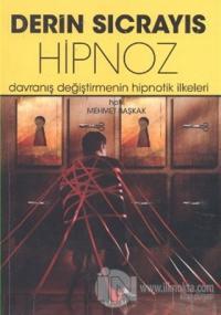 Derin Sıçrayış: Hipnoz