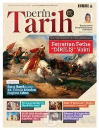 Derin Tarih Aylık Tarih Dergisi Sayı: 76 Temmuz 2018