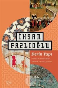 Derin Yapı İhsan Fazlıoğlu