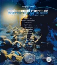 Derinlerdeki Portreler - Portraits of the Deep (DVD'li) (Ciltli)