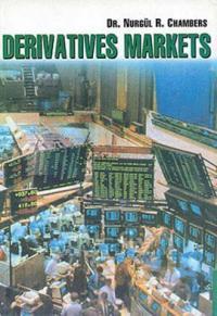 Derivatives Markets %10 indirimli Nurgül R. Chambers