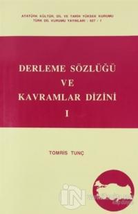 Derleme Sözlüğü ve Kavramlar Dizini 1