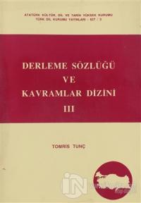 Derleme Sözlüğü ve Kavramlar Dizini 3