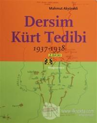 Dersim Kürt Tedibi 1937-1938