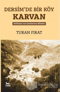 Dersim'de Bir Köy Karvan