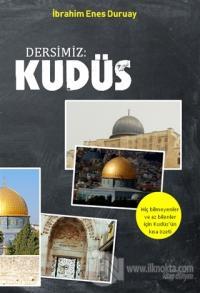 Dersimiz: Kudüs