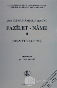 Derviş Muhammed Yemini Fazilet - Name Cilt: 2