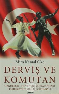 Derviş ve Komutan Mim Kemal Öke