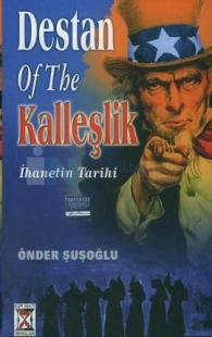 Destan of The Kalleşlik