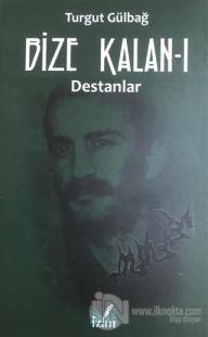 Destanlar - Bize Kalan 1