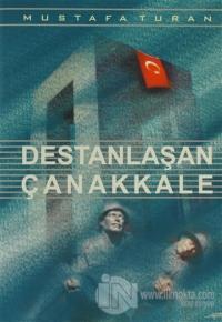 Destanlaşan Çanakkale
