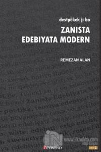 Destpekek Ji Bo Zanista Edebiyata Modern
