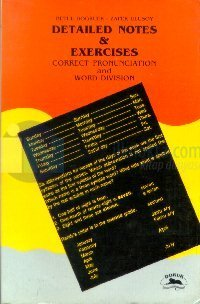 Detailed Notes & Exercises Correct Pronunciation and Word Division