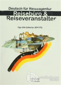 Deutsch für Reiseagentur/ Reisebüro & Reiseveranstalter (Ciltli)
