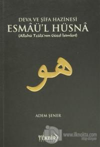 Deva ve Şifa Hazinesi Esmaü'l Hüsna