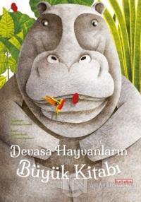 Devasa Hayvanların Büyük Kitabı - Minik Hayvanların Küçük Kitabı (Ciltli)