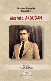 Develi'de Örnek Bir Hizmet Eri Mustafa Akdoğan