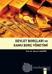 Devlet Borçları ve Kamu Borç Yönetimi
