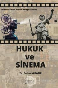 Devlet ve İnsan Hakları Perspektifinde Hukuk ve Sinema