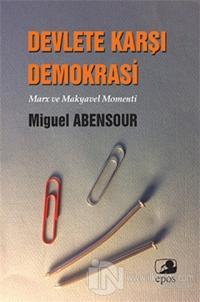 Devlete Karşı Demokrasi