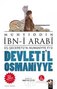 Devleti'l Osmaniyye: Eş-Şeceretü'n - Numaniyye Fi'd