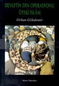Devletin Din OperasyonuÖteki İslam
