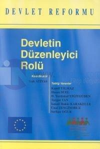 Devletin Düzenleyici RolüDevlet Reformu