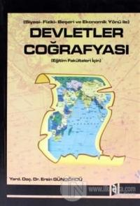 Devletler Coğrafyası Siyasi-Fiziki-Beşeri ve Ekonomik Yönü İle
