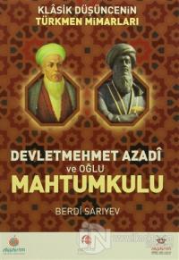 Devletmehmet Azadi ve Oğlu Mahtumkulu