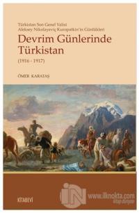 Devrim Günlerinde Türkistan (1916 - 1917)