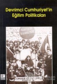 Devrimci Cumhuriyet'in Eğitim Politikaları